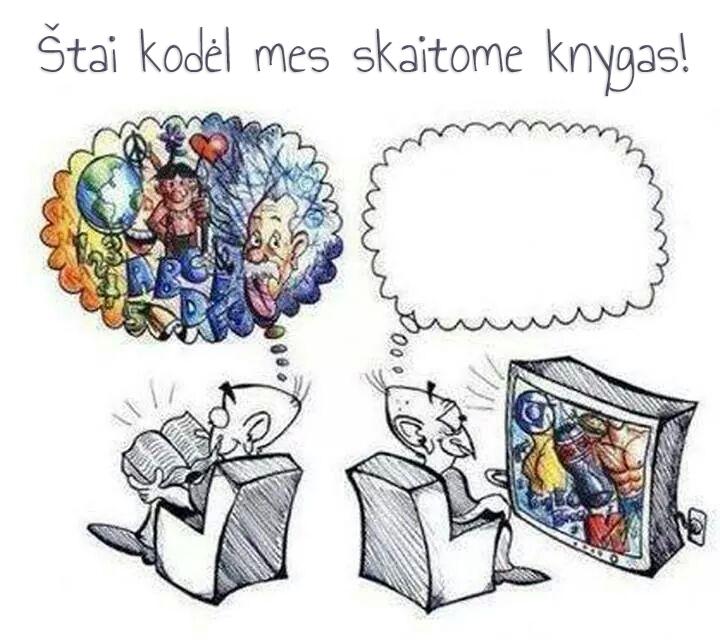 Štai kodėl mes skaitome